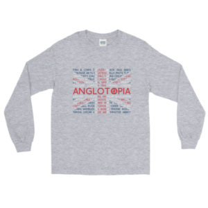 Anglotopia – Long Sleeve T-Shirt