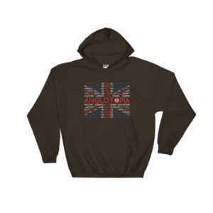 Anglotopia – Hooded Sweatshirt